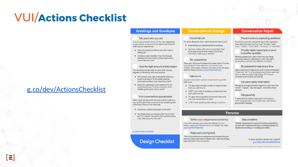 VUI/Actions Checklist g.co/dev/ActionsChecklist