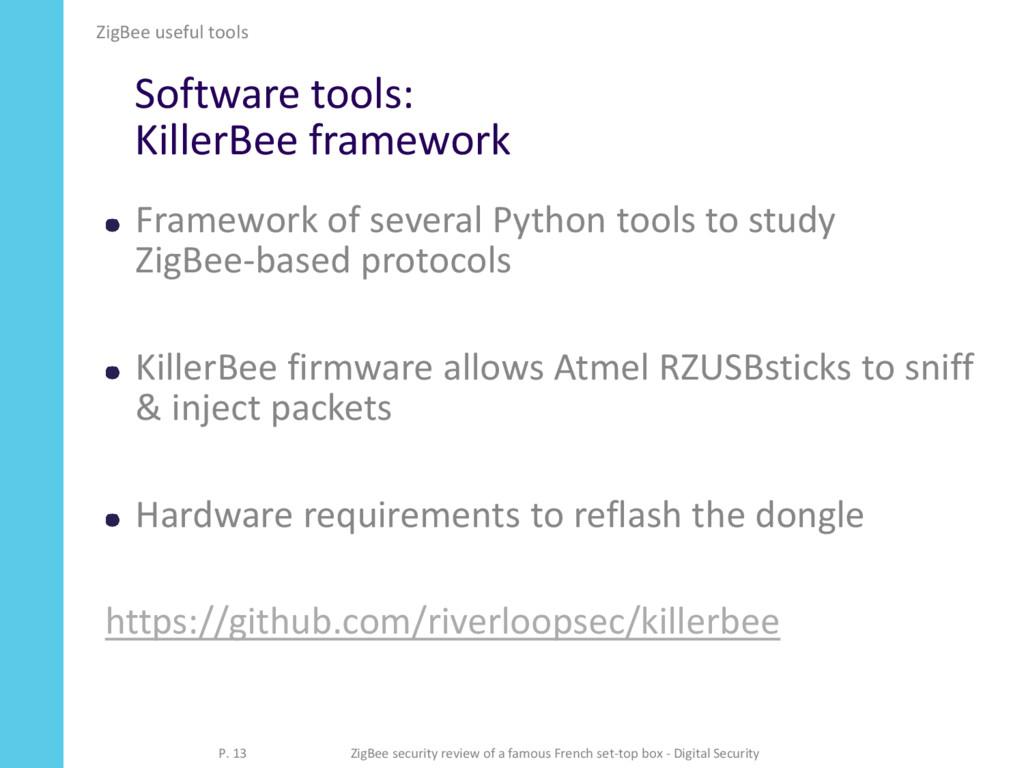 Software tools: KillerBee framework Framework o...