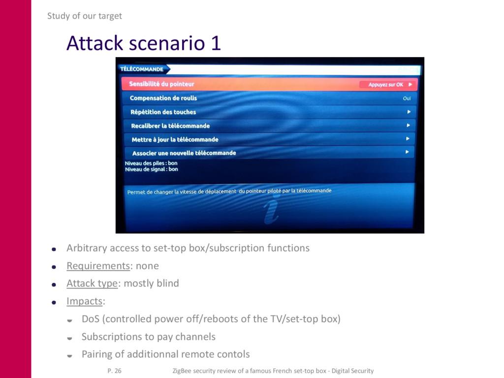 Attack scenario 1 Arbitrary access to set-top b...