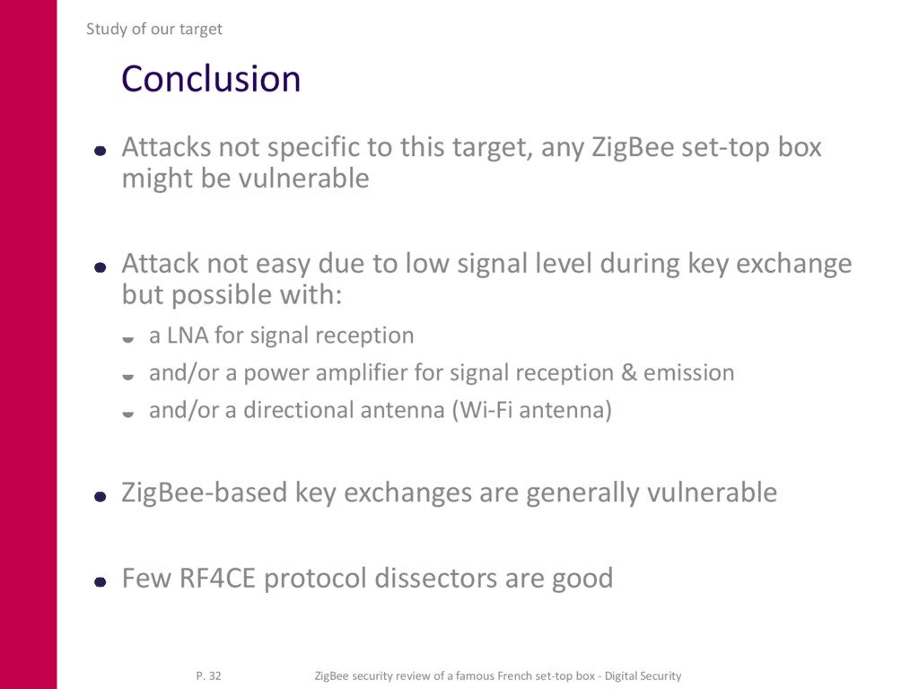 Conclusion Attacks not specific to this target,...