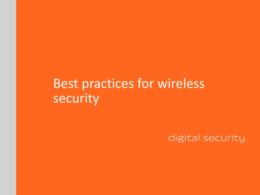 Best practices for wireless security