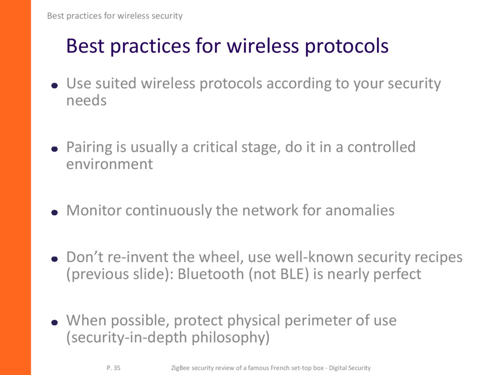 Best practices for wireless protocols Use suite...