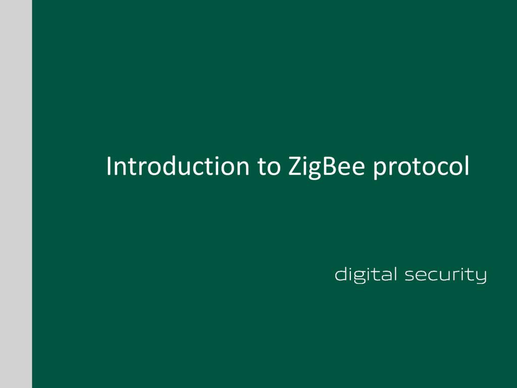 Introduction to ZigBee protocol