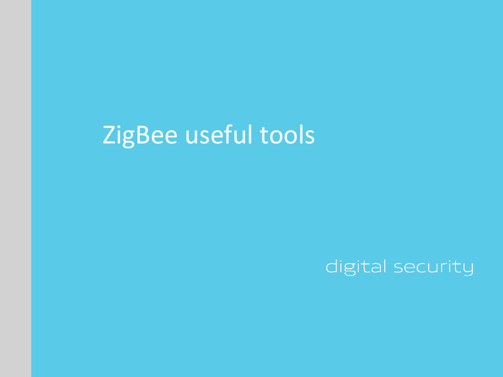 ZigBee useful tools