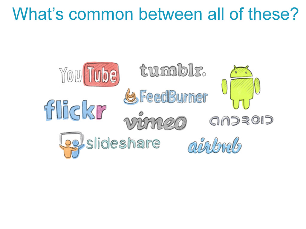 What's common between all of these?