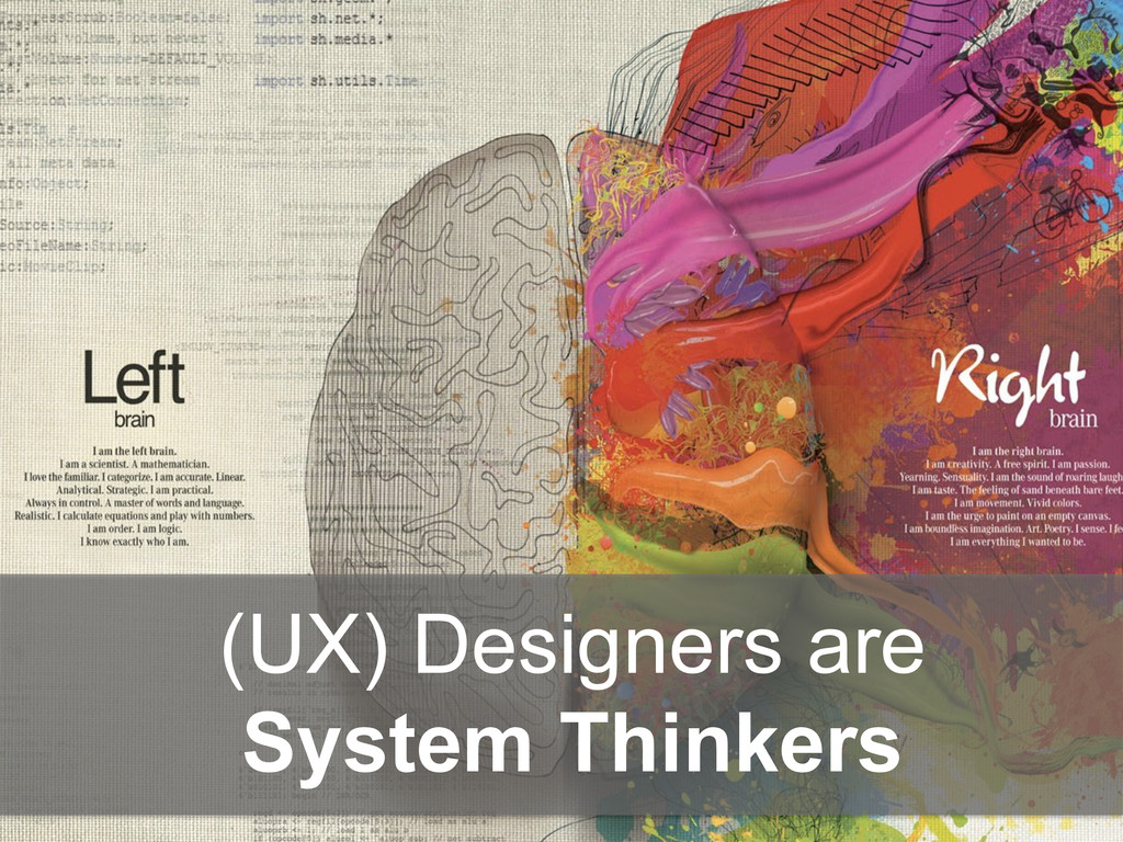 (UX) Designers are System Thinkers