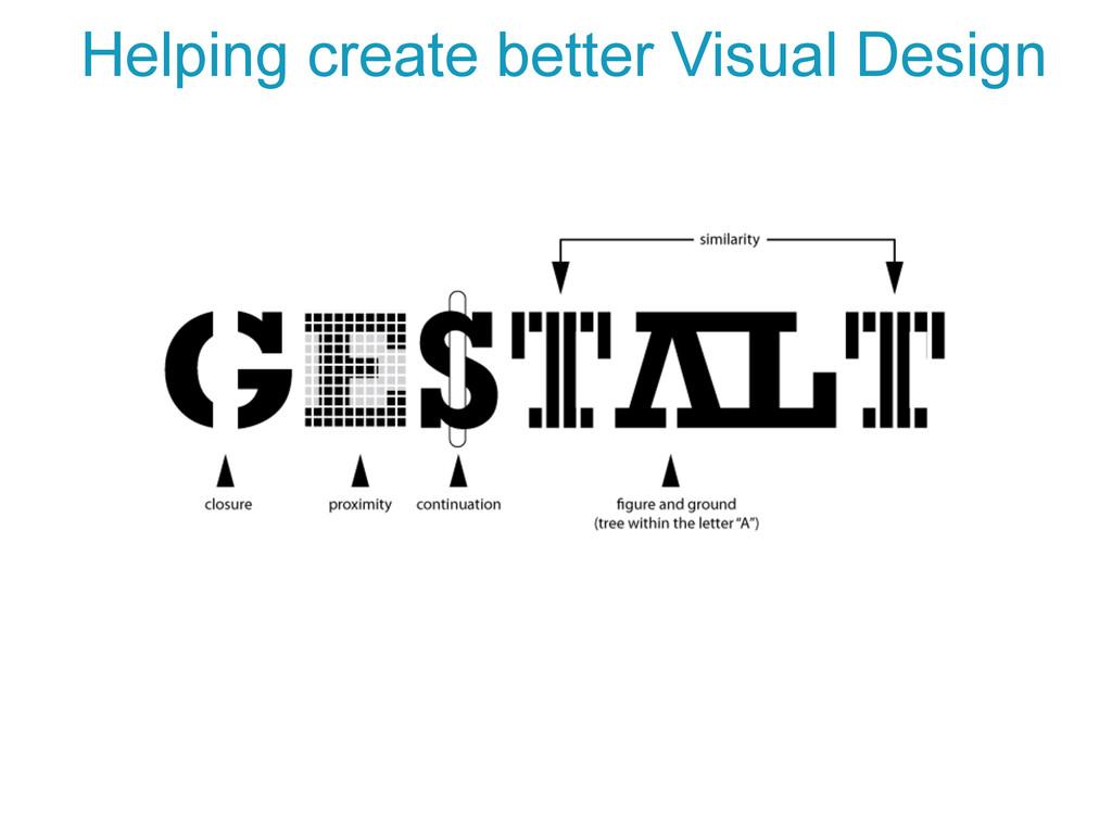 Helping create better Visual Design