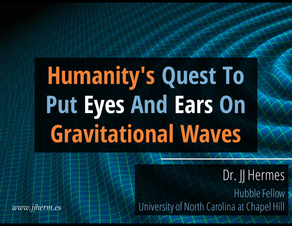 Humanity's Quest To Put Eyes And Ears On Gravit...