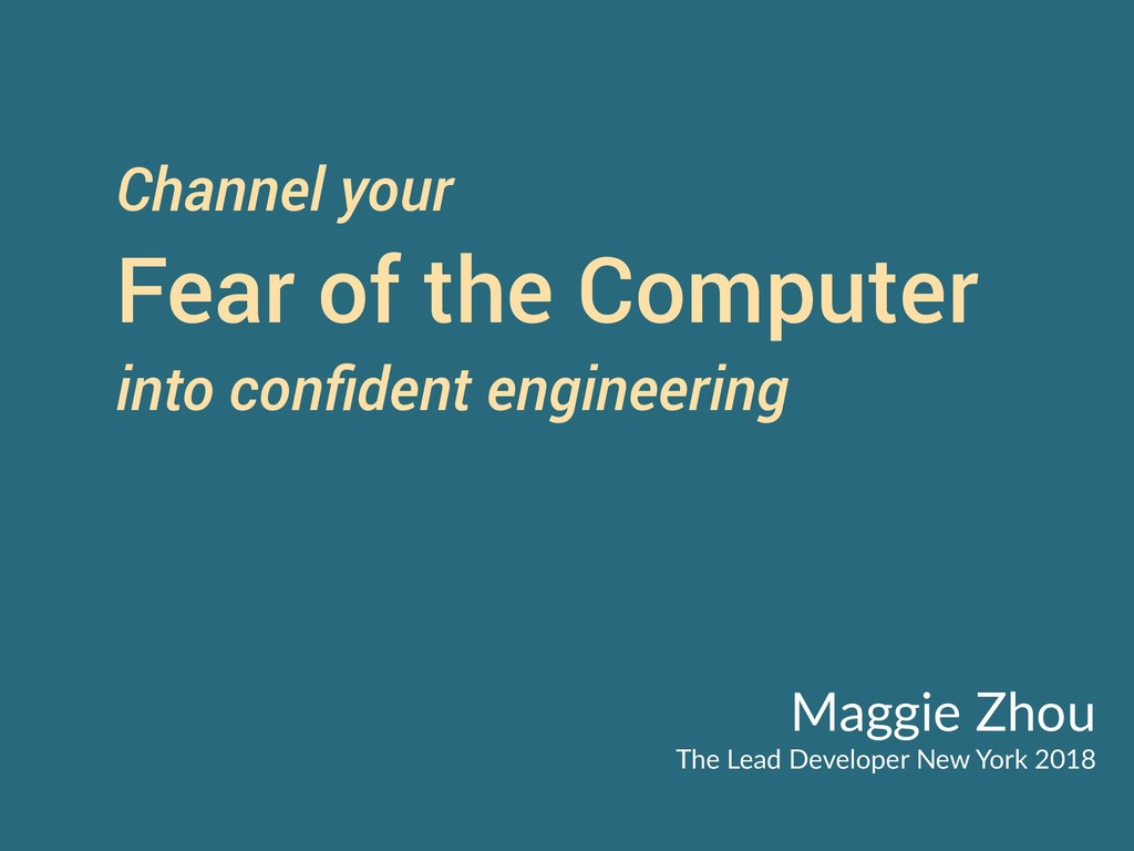 Channel your