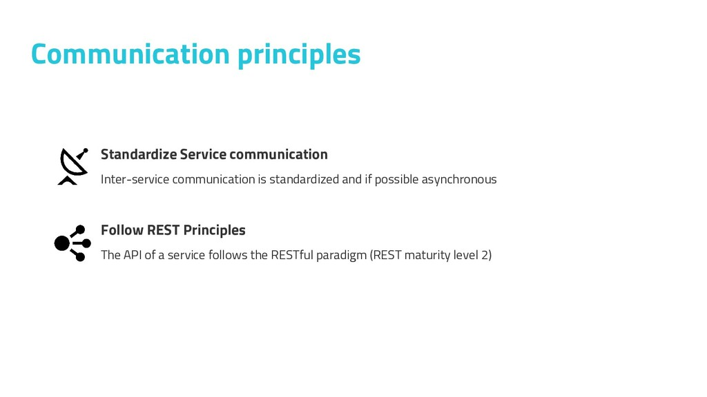 Communication principles Standardize Service co...