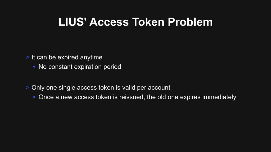 LIUS' Access Token Problem > Only one single ac...