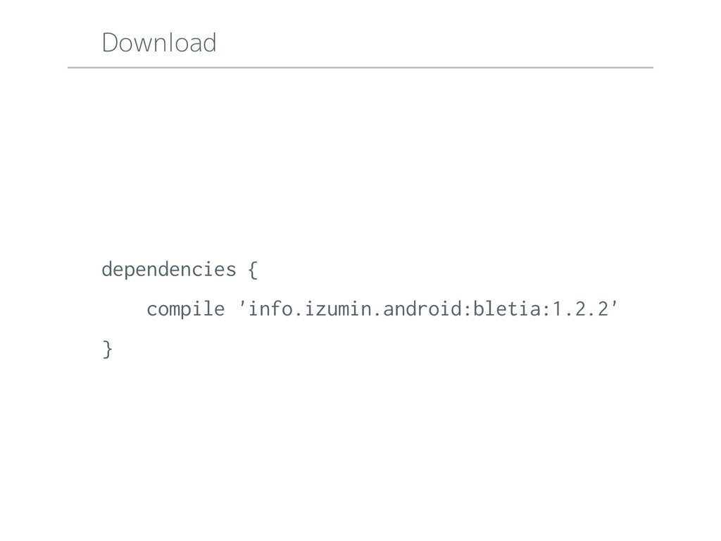 Download dependencies { compile 'info.izumin.an...