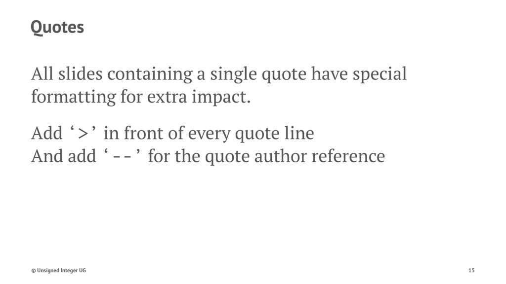 Quotes All slides containing a single quote hav...