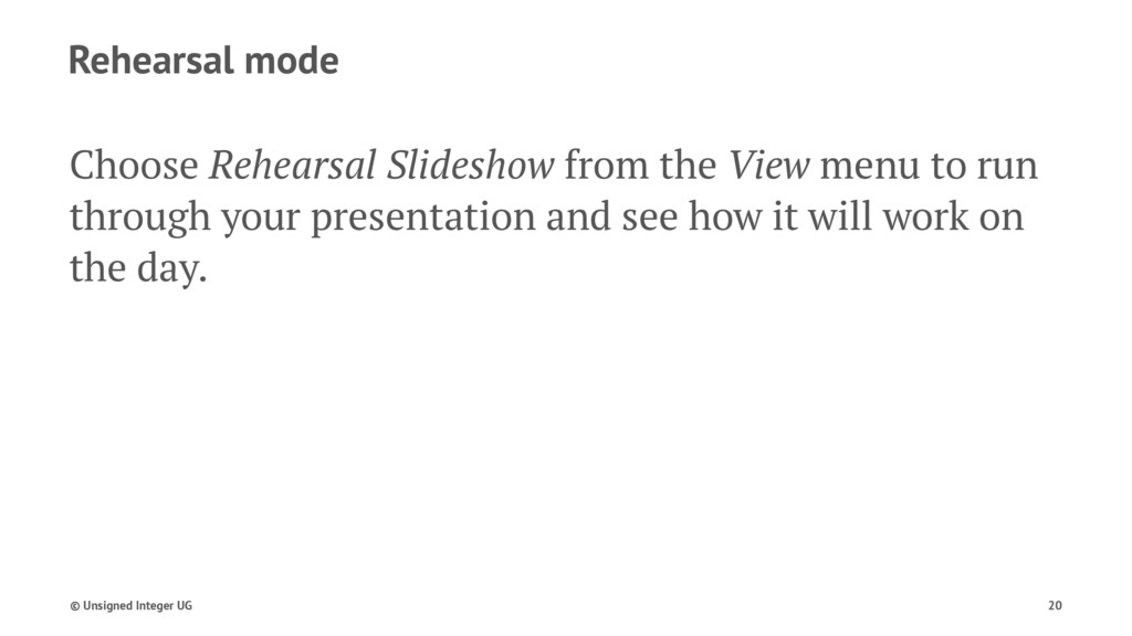 Rehearsal mode Choose Rehearsal Slideshow from ...