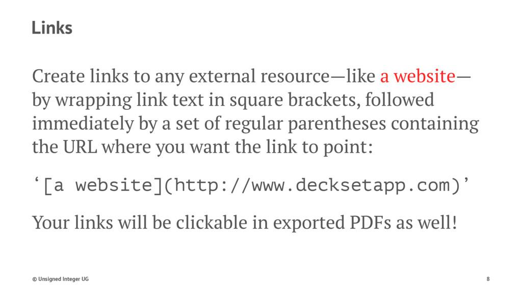 Links Create links to any external resource—lik...