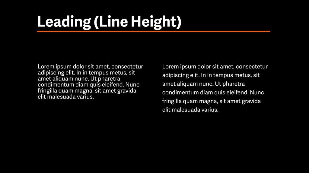 Leading (Line Height) Lorem ipsum dolor sit ame...