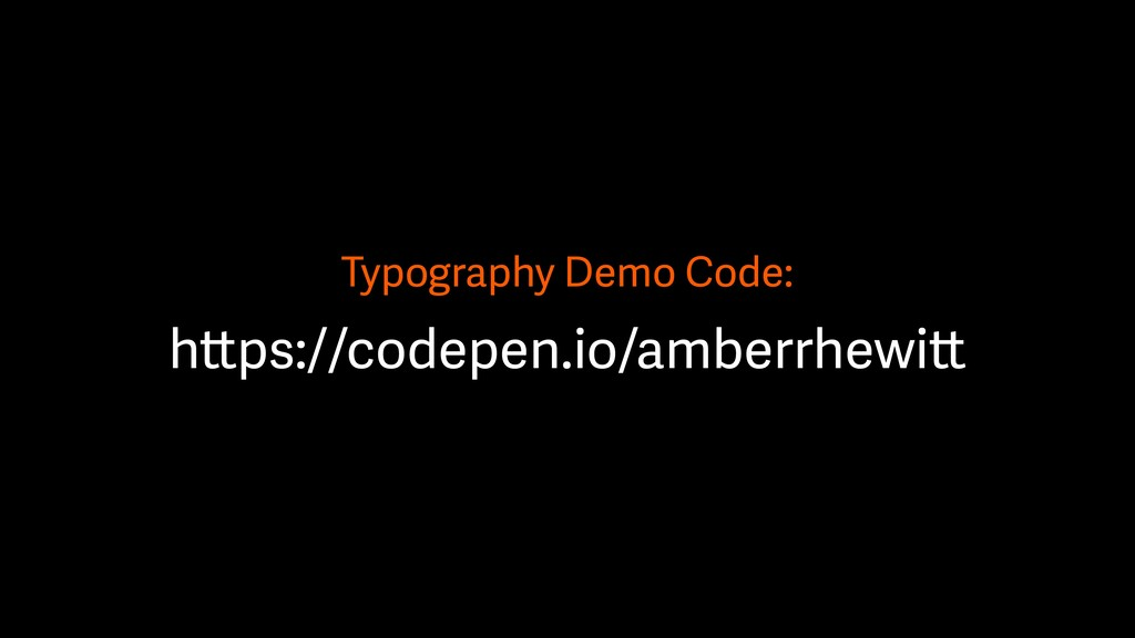 Typography Demo Code: https://codepen.io/amberr...