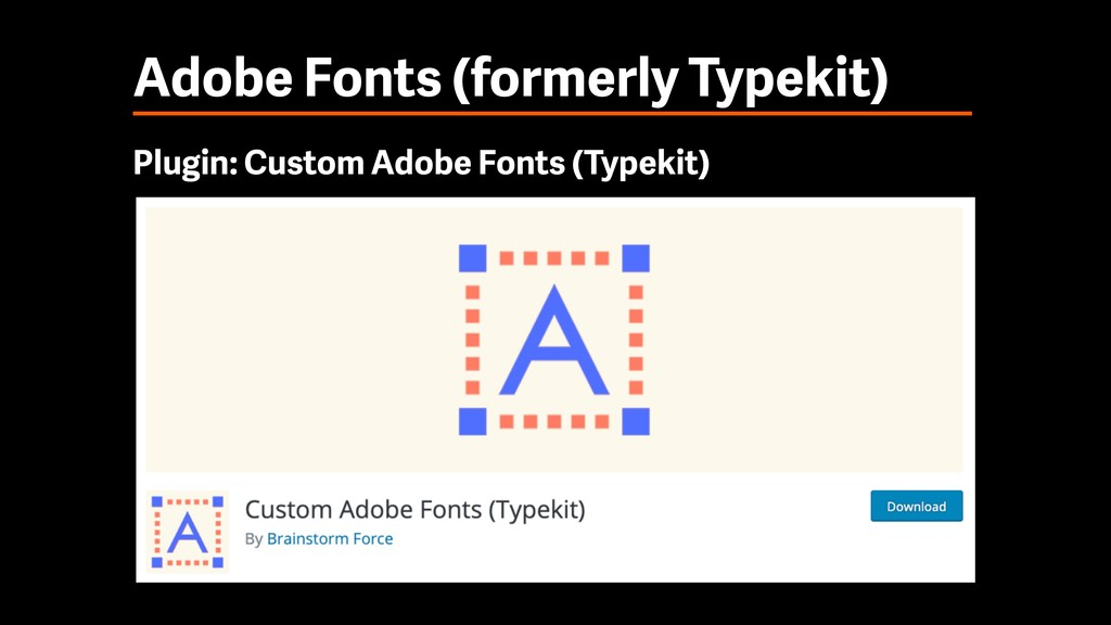 Adobe Fonts (formerly Typekit) Plugin: Custom A...