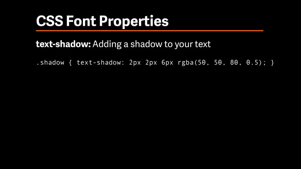 CSS Font Properties text-shadow: Adding a shado...