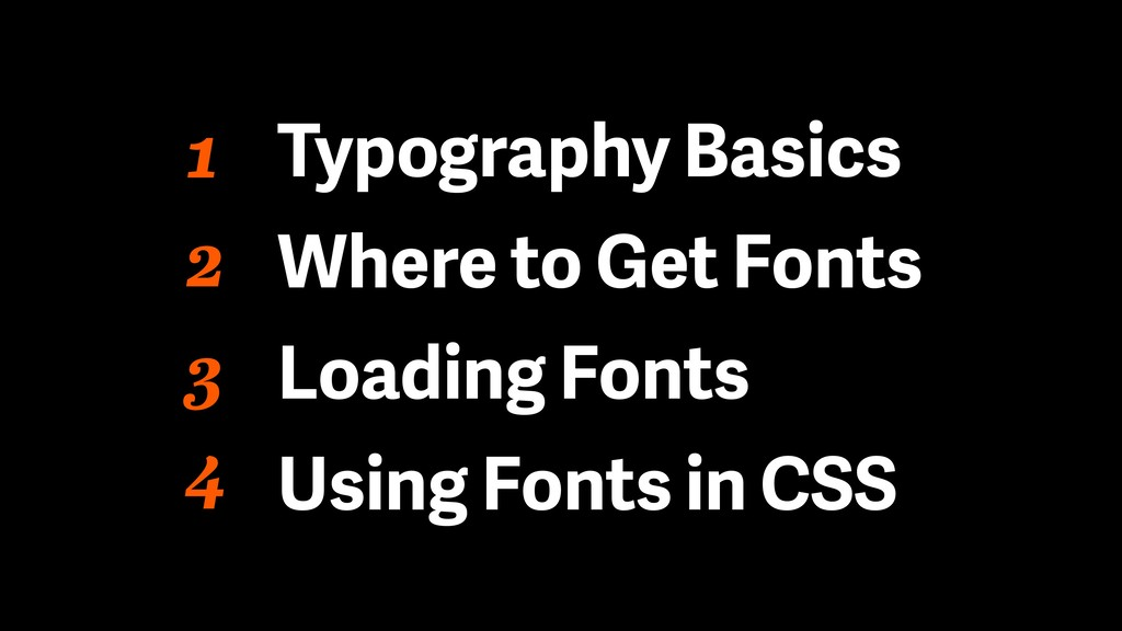 1 Typography Basics Where to Get Fonts Loading ...