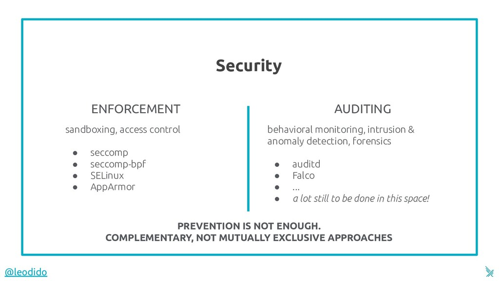 Security 6 sandboxing, access control ● seccomp...