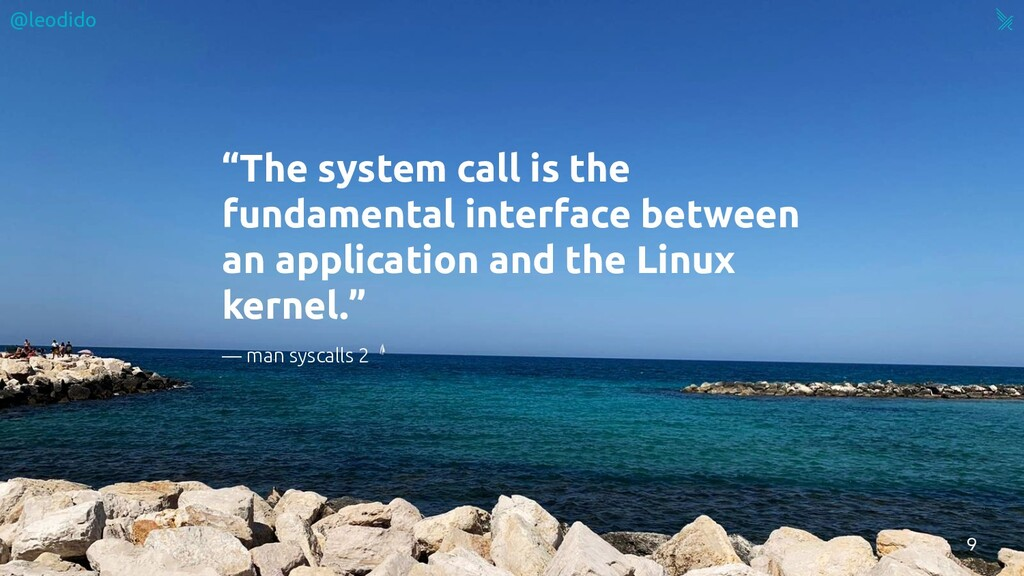 """""""The system call is the fundamental interface b..."""