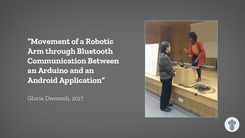 """Movement of a Robotic Arm through Bluetooth Co..."