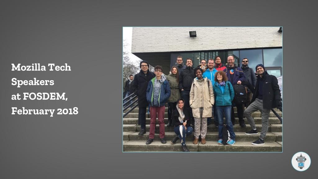 Mozilla Tech Speakers at FOSDEM, February 2018