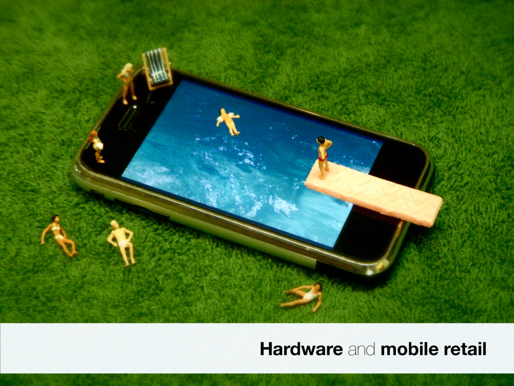 Hardware and mobile retail