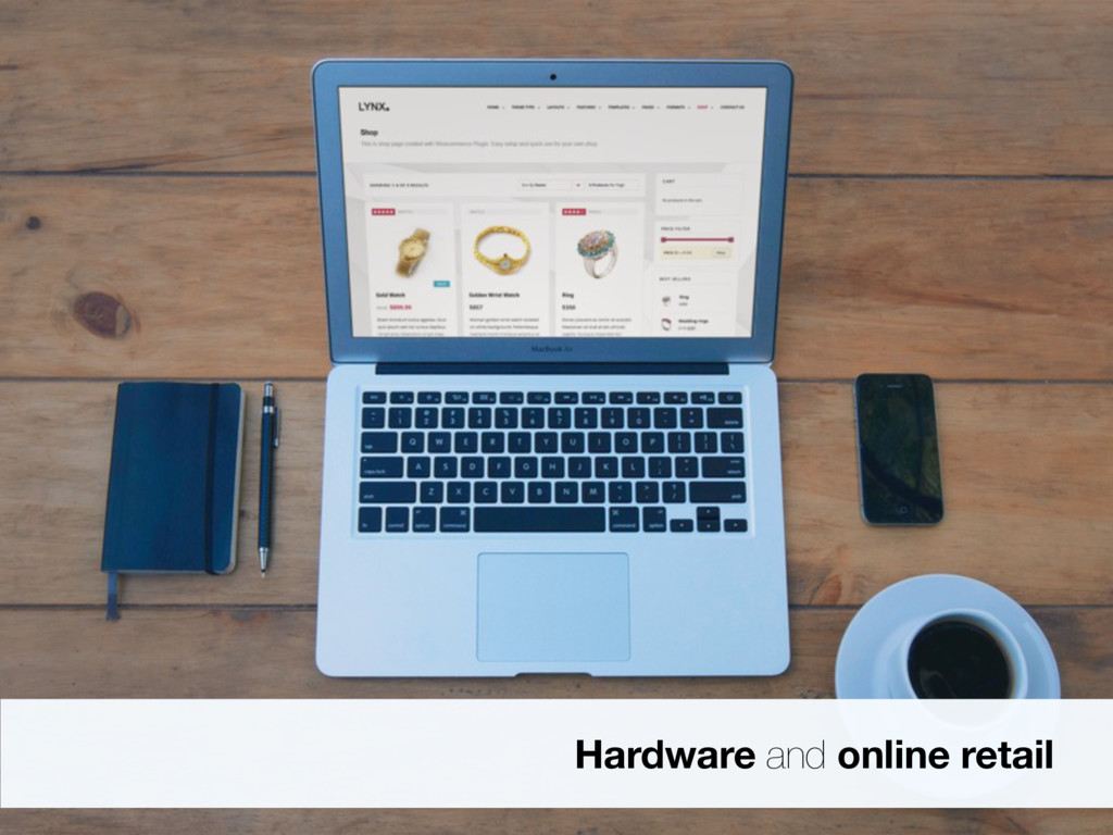 Hardware and online retail