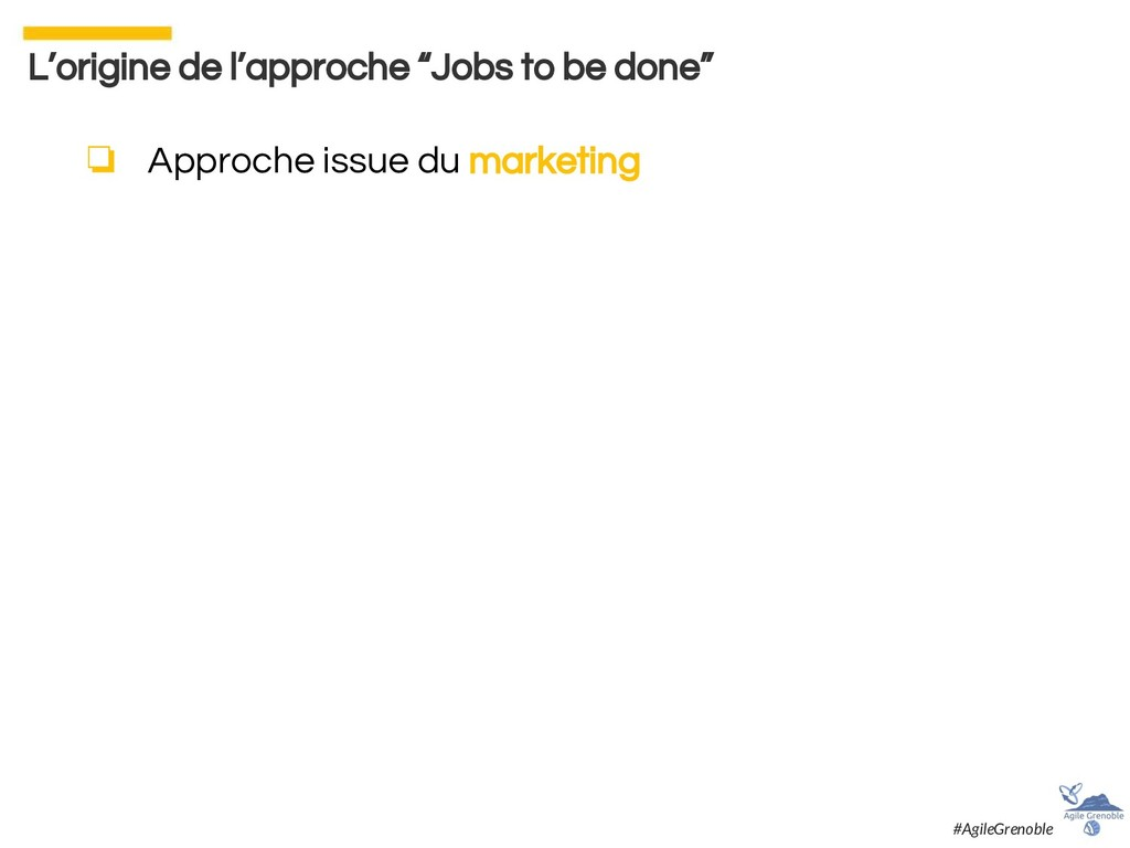 ❏ Approche issue du marketing L'origine de l'ap...