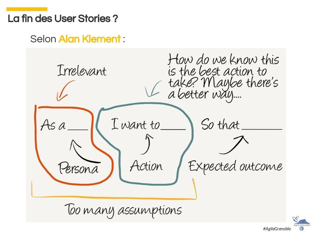 La fin des User Stories ? Selon Alan Klement : ...