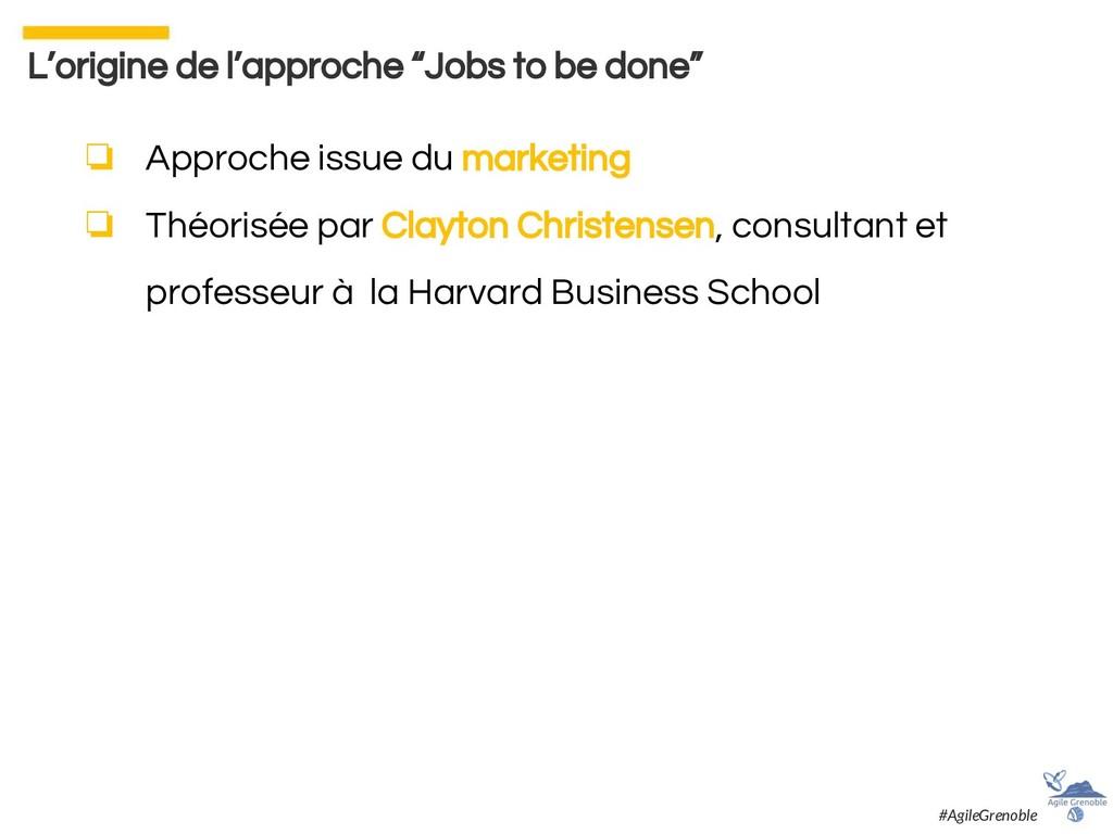 ❏ Approche issue du marketing ❏ Théorisée par C...