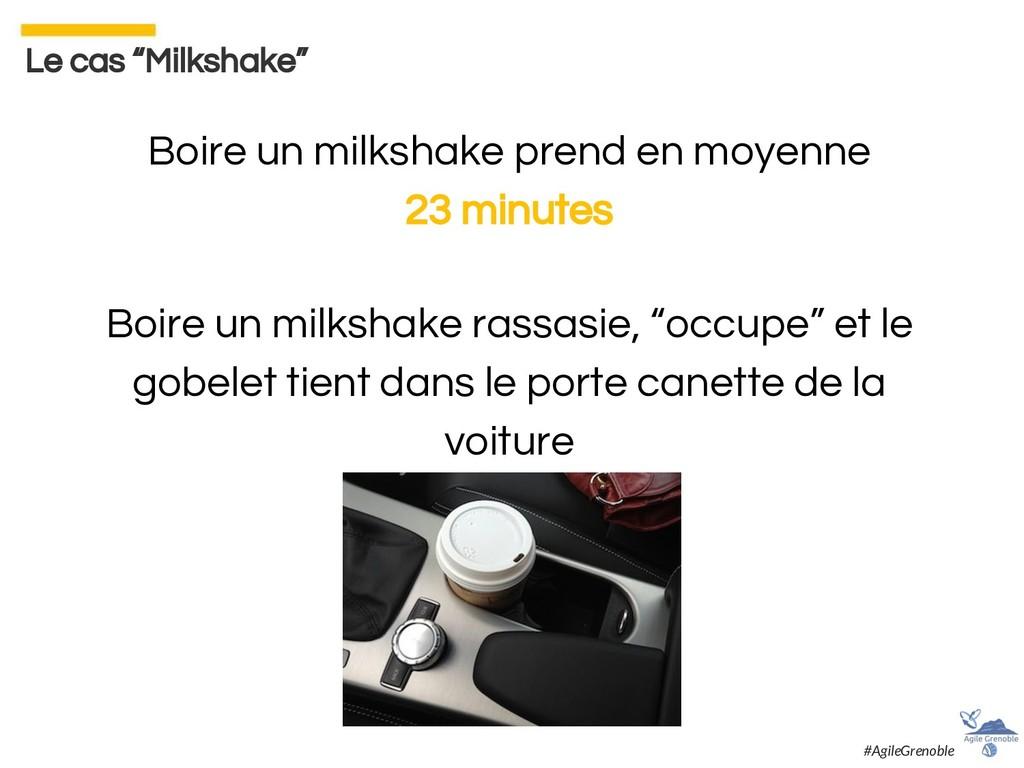Boire un milkshake prend en moyenne 23 minutes ...