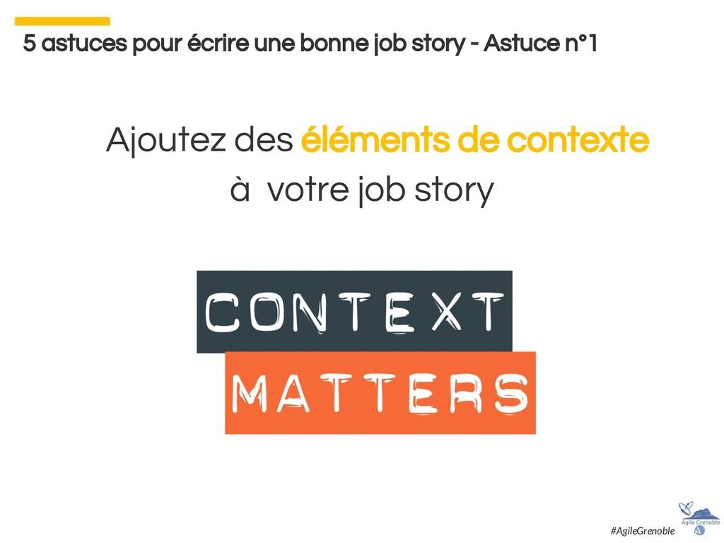 Ajoutez des éléments de contexte à votre job st...