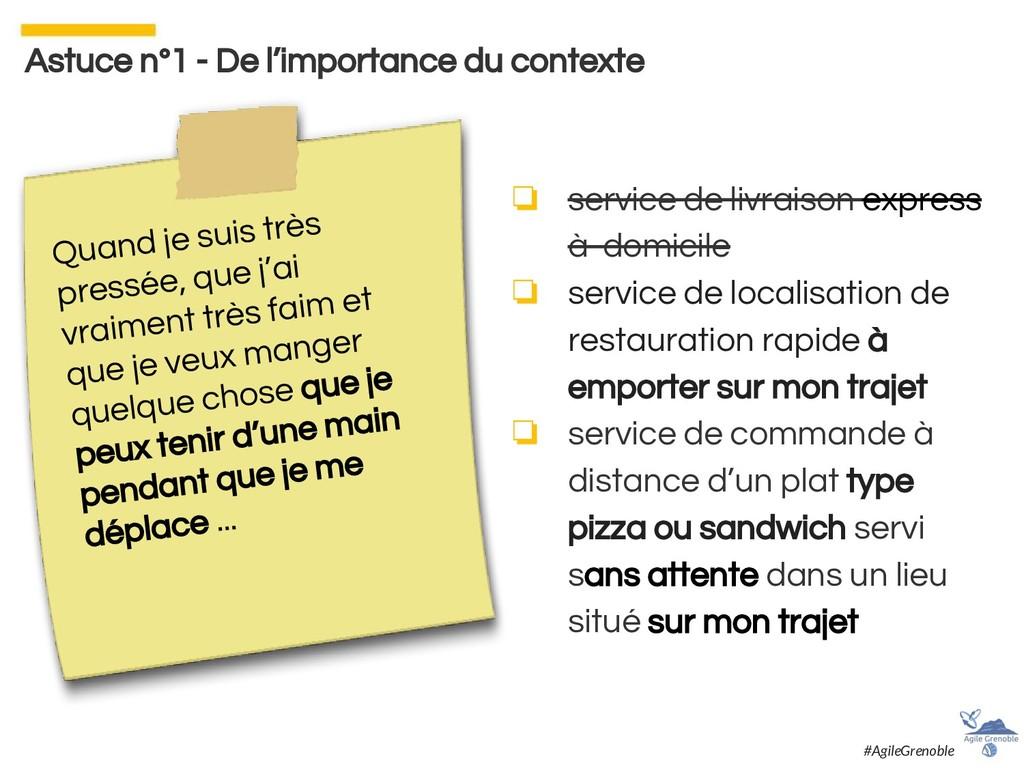 Astuce n°1 - De l'importance du contexte ❏ serv...
