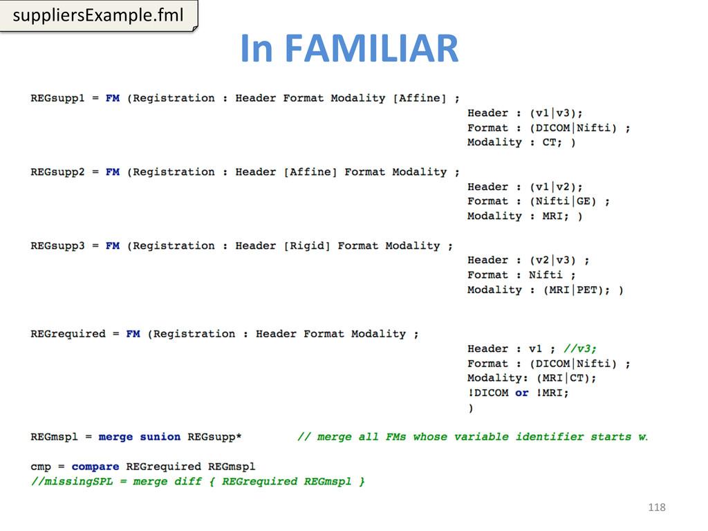 In FAMILIAR  118  suppliersExample.fml...