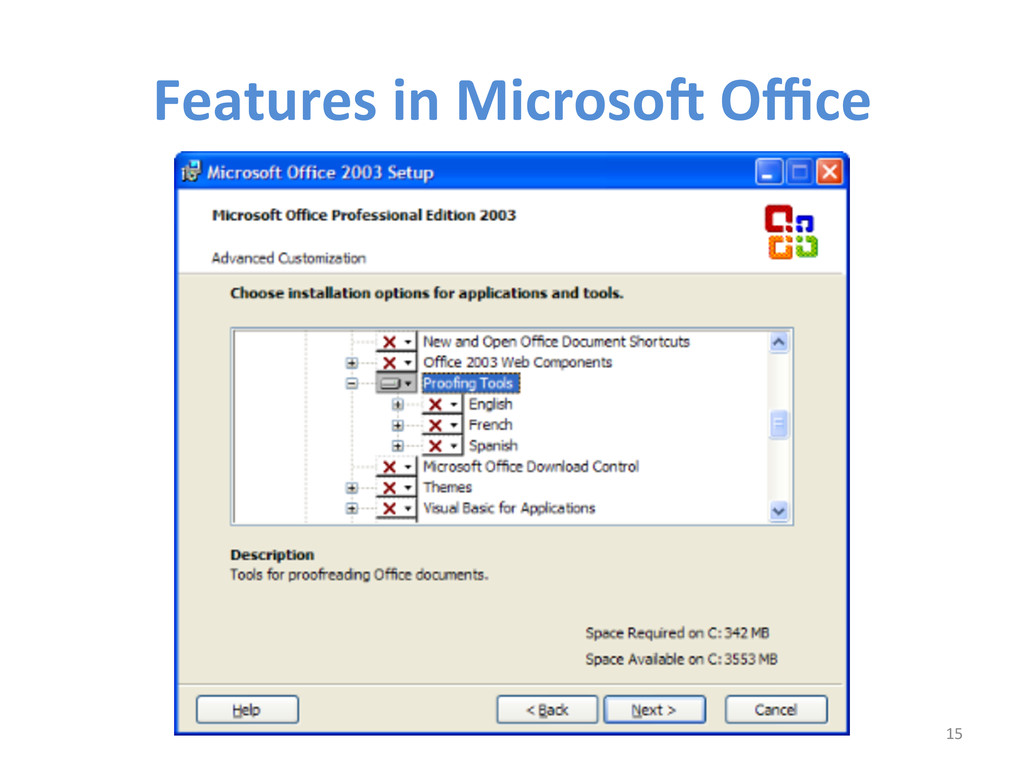 Features in MicrosoS Office  15