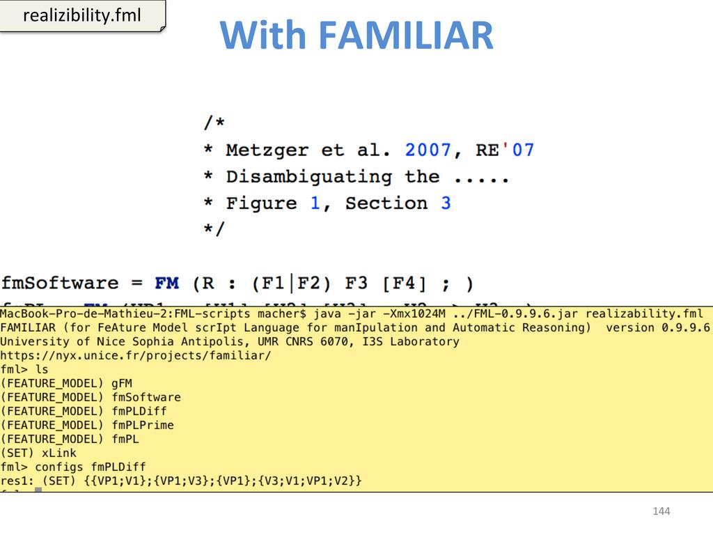 With FAMILIAR  144  realizibility.fml...