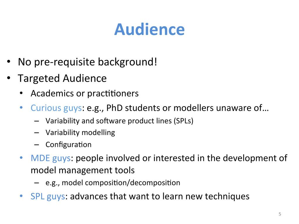Audience  • No pre-‐requisite backgr...