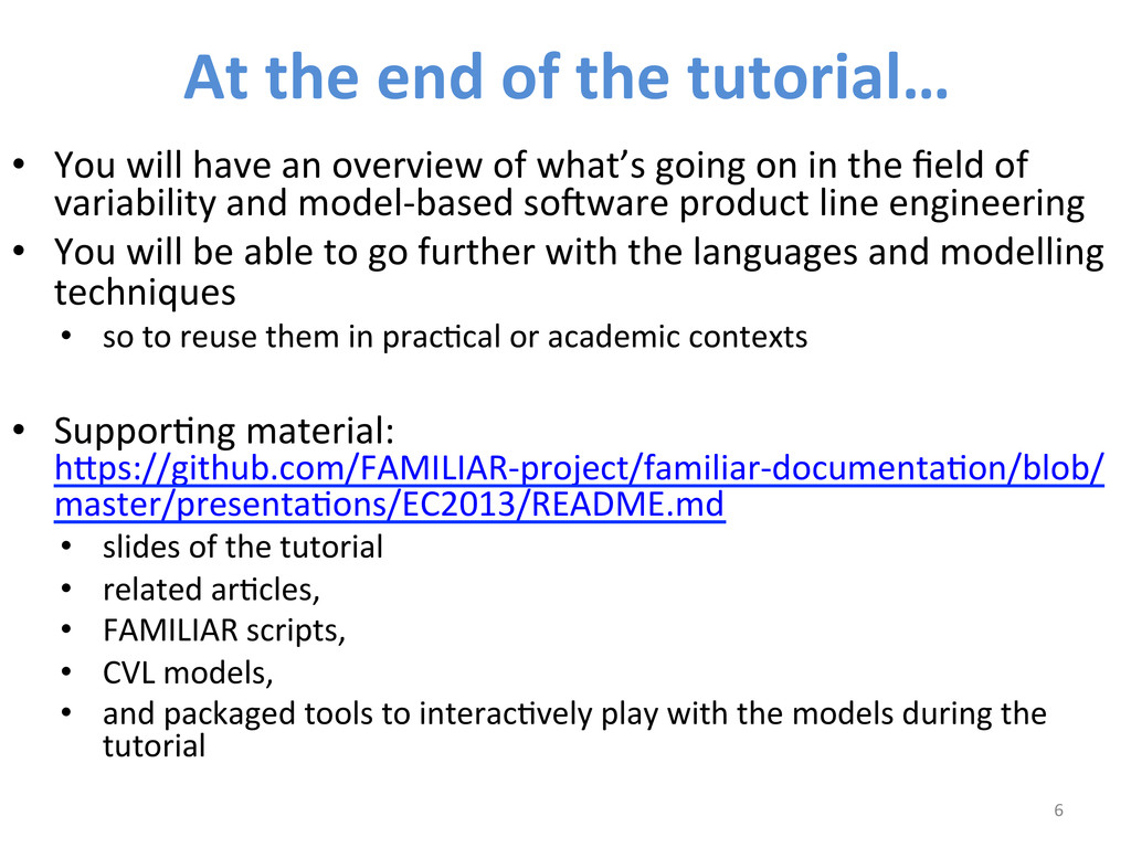 At the end of the tutorial…  ...