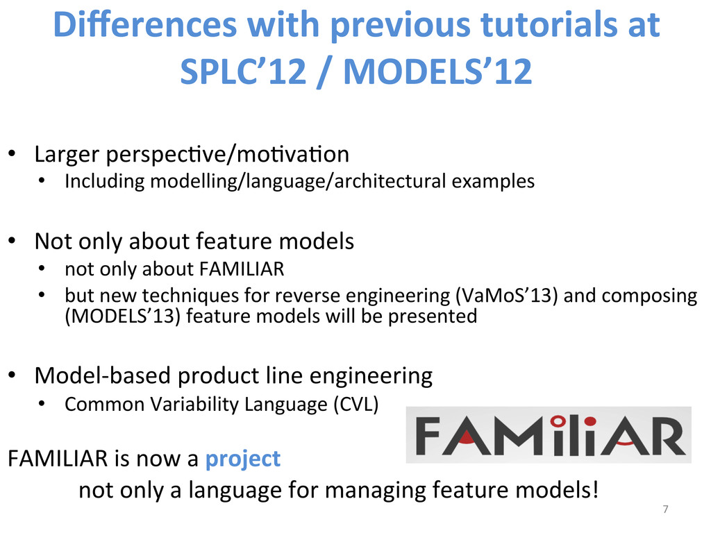 Differences with previous tutorials ...