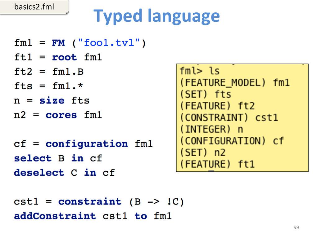 Typed language   99  basics2.fml