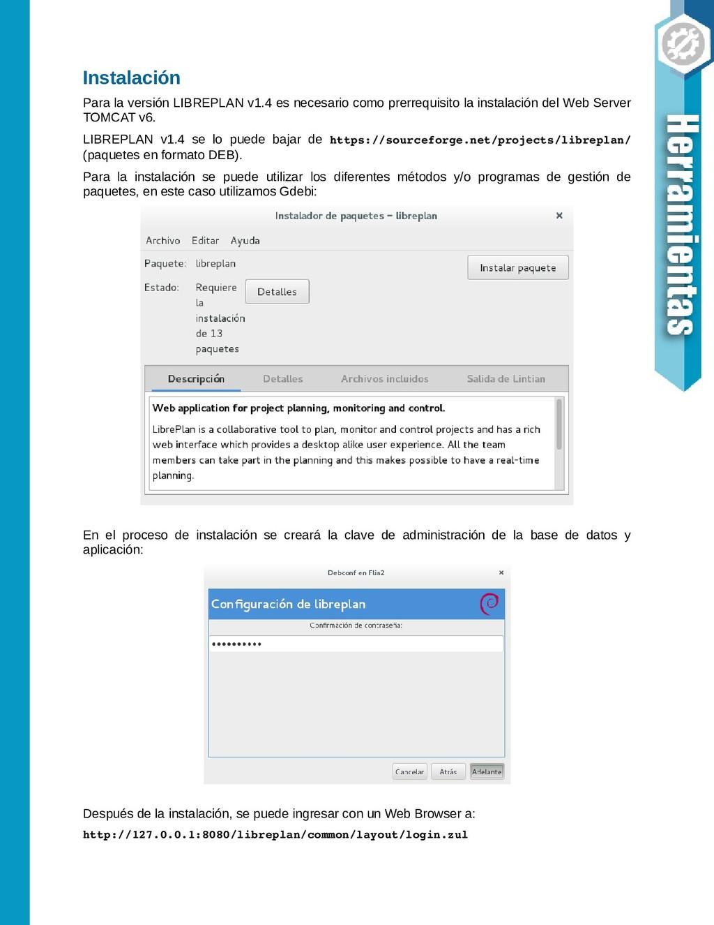 Instalación Para la versión LIBREPLAN v1.4 es n...