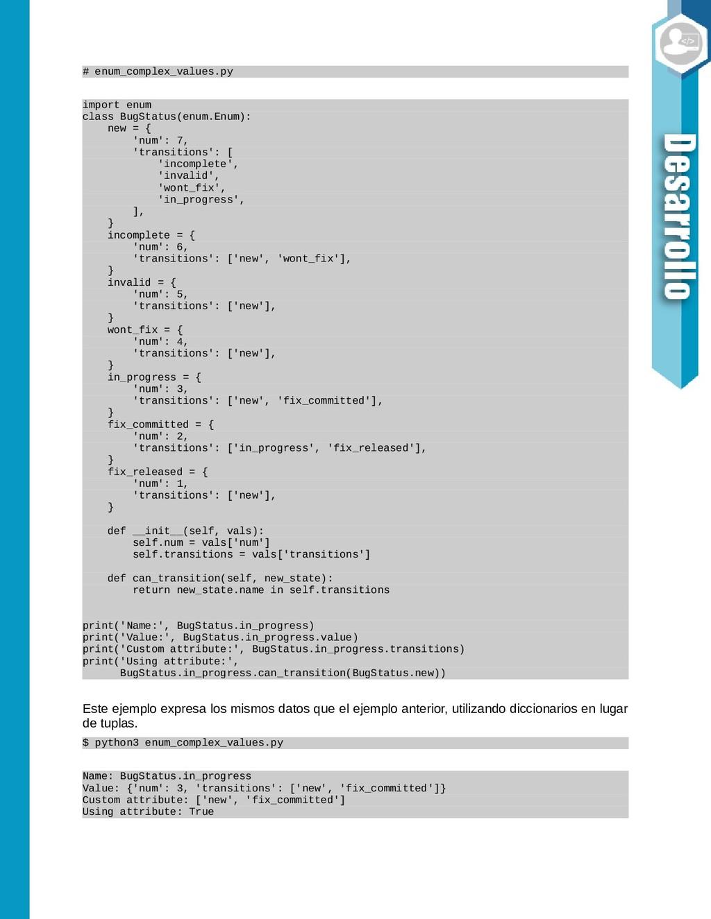 # enum_complex_values.py import enum class BugS...