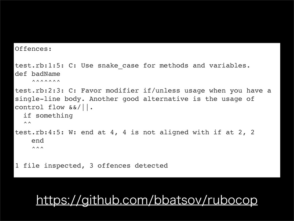 Offences: test.rb:1:5: C: Use snake_case for me...