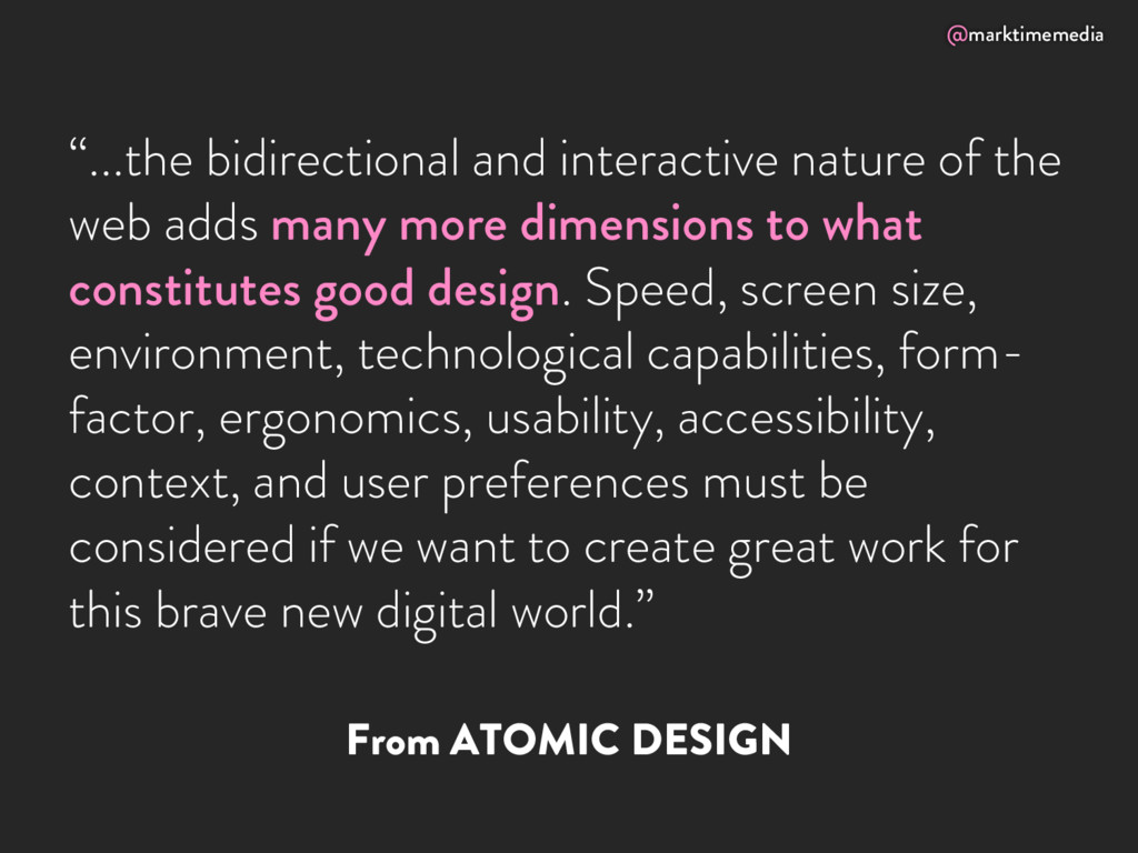 """@marktimemedia From ATOMIC DESIGN """"...the bidir..."""