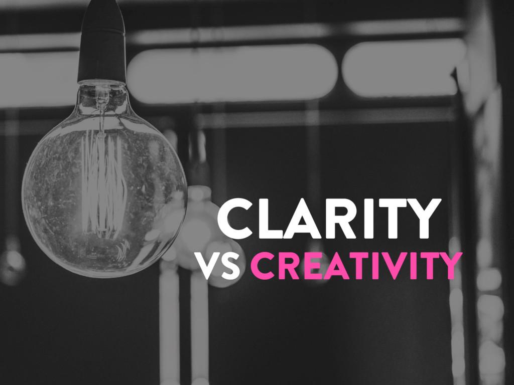 @marktimemedia CLARITY VS CREATIVITY