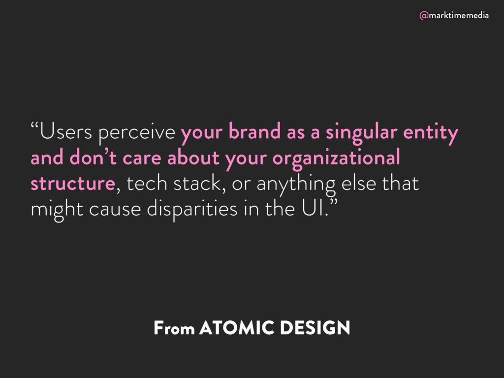 "@marktimemedia From ATOMIC DESIGN ""Users percei..."