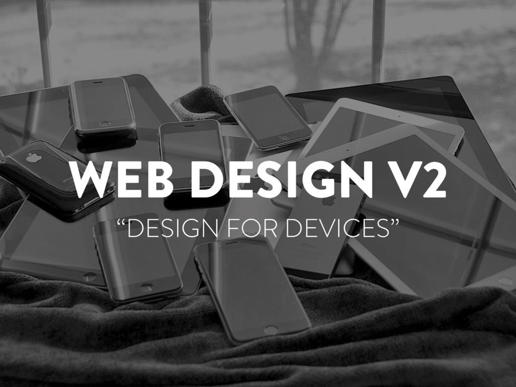 "@marktimemedia WEB DESIGN V2 ""DESIGN FOR DEVICE..."